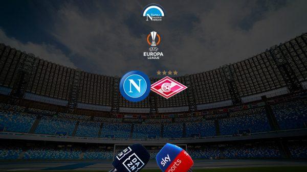 dove vedere calcio napoli spartak in tv diretta streaming sky dazn europa league uefa dove vederla