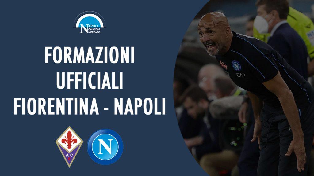 formazioni ufficiali fiorentina napoli formazione ufficiale serie a partita oggi scelte spalletti italiano