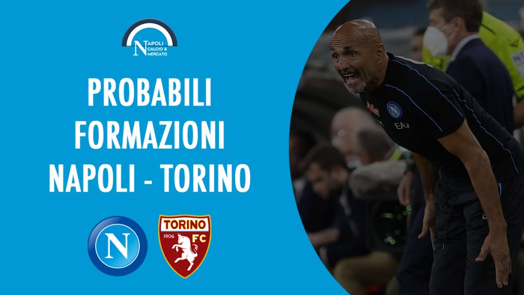probabili formazioni napoli torino serie a 17 ottobre calcio sscnapoli calcionapoli24 probabile formazione sscnapoli